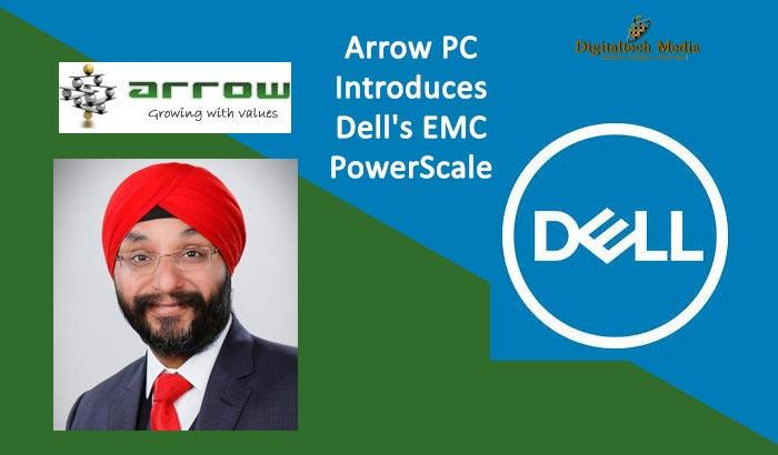Arrow PC Introduces Dell's EMC Power Scale
